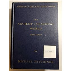 Mitchiner, Michael. Oriental Coins and their Values - The Ancient and Classical World, 600 B.C. - A.