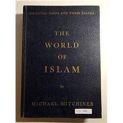 Mitchiner, Michael. The World of Islam