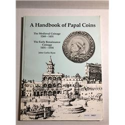 Ryan, John Carlin. A Handbook of Papal Coins: The Medieval Coinage, 1268-1431- The Early Renaissance