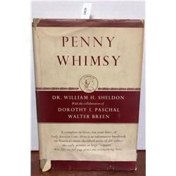 Sheldon, William H. Penny Whimsy: A Revision of Early American Cents, 1793-1814: An Exercise in Desc