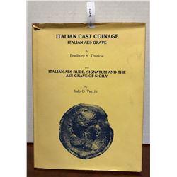 Vecchi, I.G & Thurlow, B.K. Italian Cast Coinage: Italian Aes Grave & Italian Ae