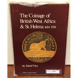 Vice, David. The Coinage of British West Africa & St. Helena, 1684-1958