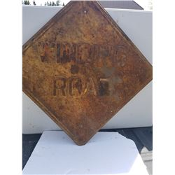 HEAVY STEEL EMBOSSED ROAD SIGN (1940'S) *WINDING ROAD* (2' X 2')