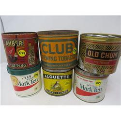 LOT OF 6 TOBACCO TINS- (2 MARK TEN, 1 ALOVETTE,1 AMBER CUT PLUG, 1 OLD CHUM & 1 CLUB CHEWING TOBACCO