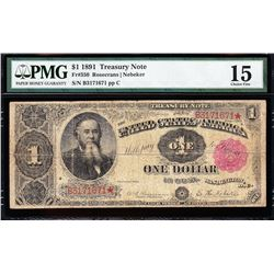1891 $1 Treasury Note PMG 15