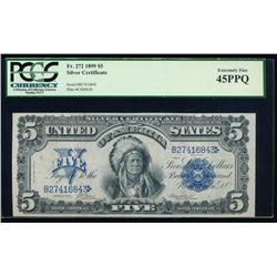 1899 $5 Chief Silver Certificate PCGS 45PPQ