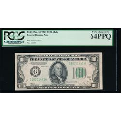 1934C $100 Chicago Federal Reserve Note PCGS 64PPQ