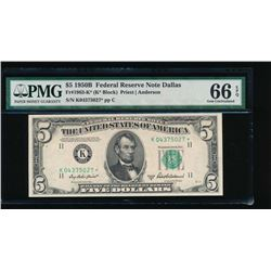 1950B $5 Dallas Federal Reserve Star Note PMG 66EPQ