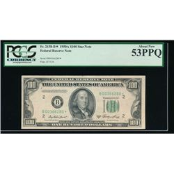 1950A $100 New York Federal Reserve Star Note PCGS 53PPQ
