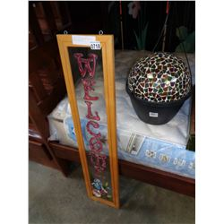 STAINED GLASS WALCOME SIGN AND MOSAIC GLASS BALL