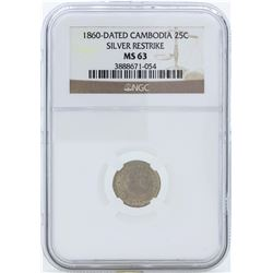 1860 Dated Cambodia 25 Centimes Silver Restrike Coin NGC MS63