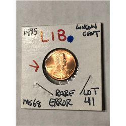 EXTREMELY RARE Error LIB 1995 Lincoln Penny MS68 High Grade