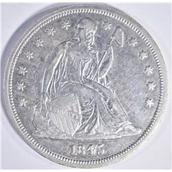 1845 SEATED DOLLAR, AU+