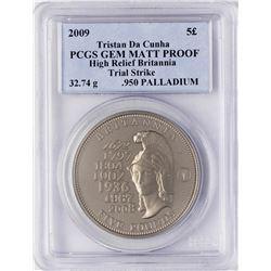2009 Tristan Da Cunha High Relief Palladium Coin PCGS Gem Matt Proof