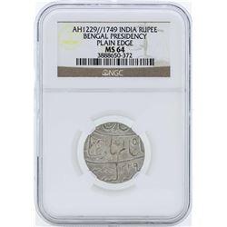 1749 India Rupee Bengal Presidency Plain Edge Coin NGC MS64