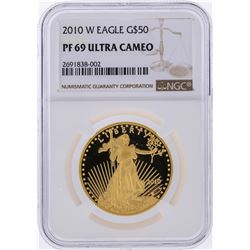 2010-W $50 American Gold Eagle Coin NGC PF69 Ultra Cameo
