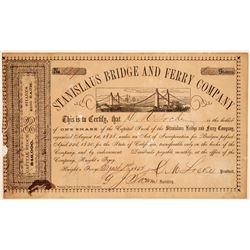 Stanislaus Bridge & Ferry Company Stock Certificate  (103449)
