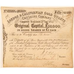 London & Californian Gold Quartz Crushing Co. Stock Certificate  (100990)