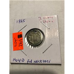 1865 3 Cent Piece Rare Holed for Neclace
