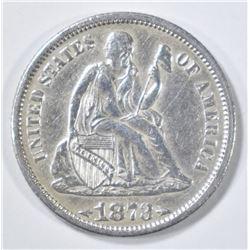 1873 ARROWS SEATED LIBERTY DIME  XF/AU