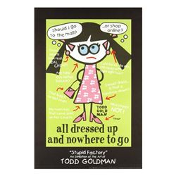 All Dressed Up and Nowhere to Go by Goldman, Todd