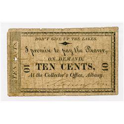 "Albany, Collector's Office, 10 Cents, ""DON'T GIVE UP THE LAKES,"" ""Ten Cents"" on the back. About Fine"