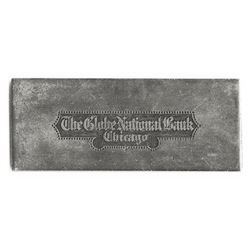The Globe National Bank, Chicago, ca.1880-90's Steel Printing Plate