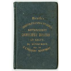 Heath's Improved, Enlarged & Infallible Government Counterfeit Detector at Sight 1866 Small Size