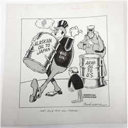 Frank Evers Political Cartoon, ca.1970's Oil Related Topic