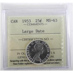 Canada 1953 Silver 25 Cent. ICCS. MS63