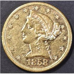 1858 $5.00 GOLD AU/BU