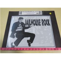 COLLECTOR SIGN (METAL) *JAILHOUSE ROCK*