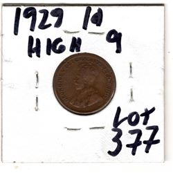 1929 HIGH 9 SMALL CENT SCARCE VARIETY