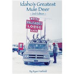 Idaho's Greatest Mule Deer Volume 2