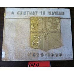 A Century in Hawaii 1859-1959