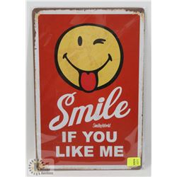 "NEW! 8"" X 12"" SMILE METAL SIGN"