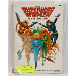 VINTAGE 1977 THE SUPERHERO WOMEN BY STAN LEE