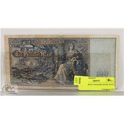 1908 GERMAN 100 MARK BANK NOTE