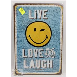 NEW 12  X 8  LIVE LOVE AND LAUGH METAL SIGN
