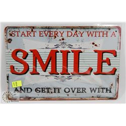 NEW 12  X 8  SMILE QUOTE METAL SIGN