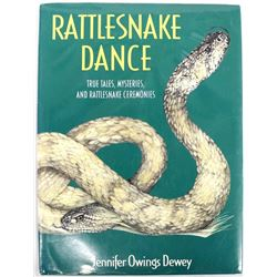 Rattlesnake Dance by Jennifer O. Dewey