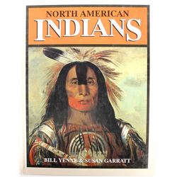 North American Indians by Yenne & Garratt