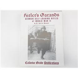 COLLECTOR GRADE PUBLICATIONS HITLERS GARANDS BOOK