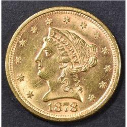 1878 $2.5 GOLD LIBERTY  CH BU