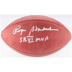 "Roger Staubach Signed Super Bowl VI Logo Football Inscribed ""SB VI MVP"" (JSA COA)"