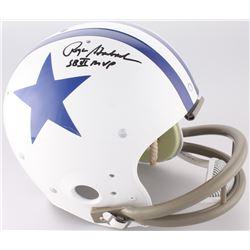 "Roger Staubach Signed Cowboys Throwback Suspension Full-Size Helmet Inscribed ""SB VI MVP"" (JSA COA)"