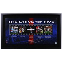 """Tom Brady Signed Patriots """"The Drive for Five"""" 24x41 Custom Framed Limited Edition Photo Inscribed """""""