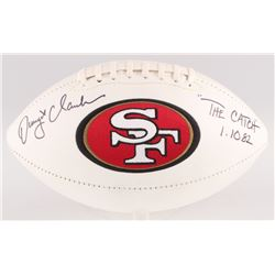 "Dwight Clark Signed 49ers Logo Football Inscribed ""The Catch""  ""1.10.82"" (JSA COA)"