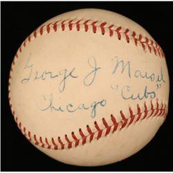 "George Maisel Signed ONL Baseball Inscribed ""Chicago Cubs"" (JSA COA)"
