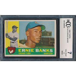 1960 Topps #10 Ernie Banks (BCCG 7)